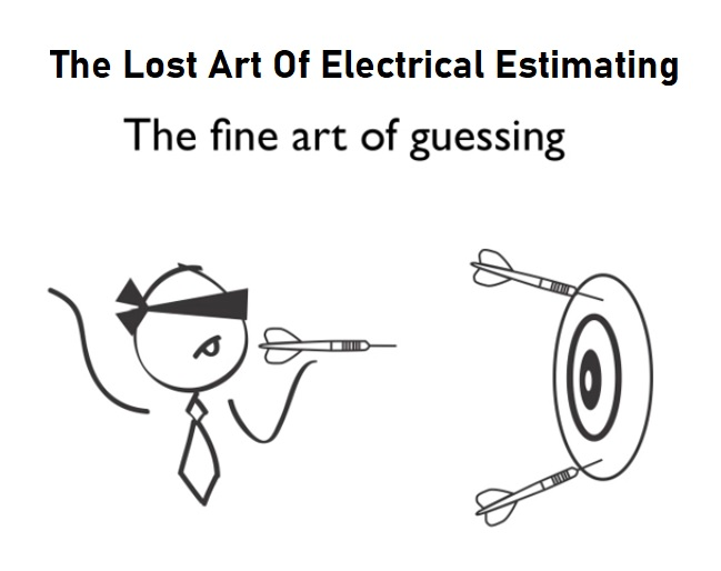The Lost Art of Electrical Estimating